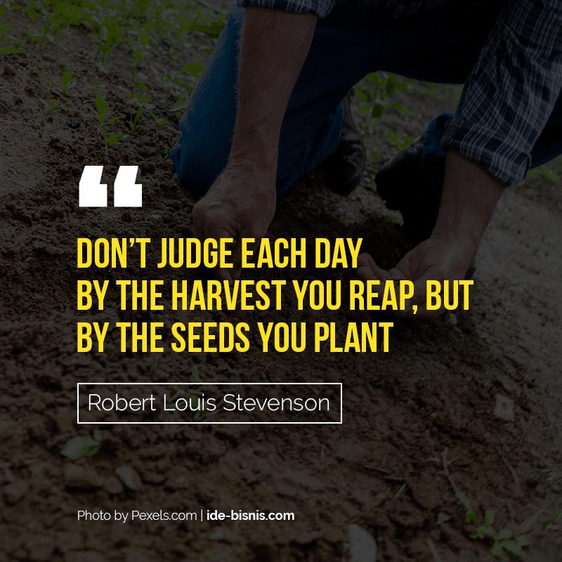 quote robert louis stevenson - don't judge each day